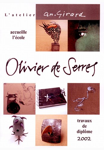 Olivier de serres atelier an girard - Ecole olivier de serres ...